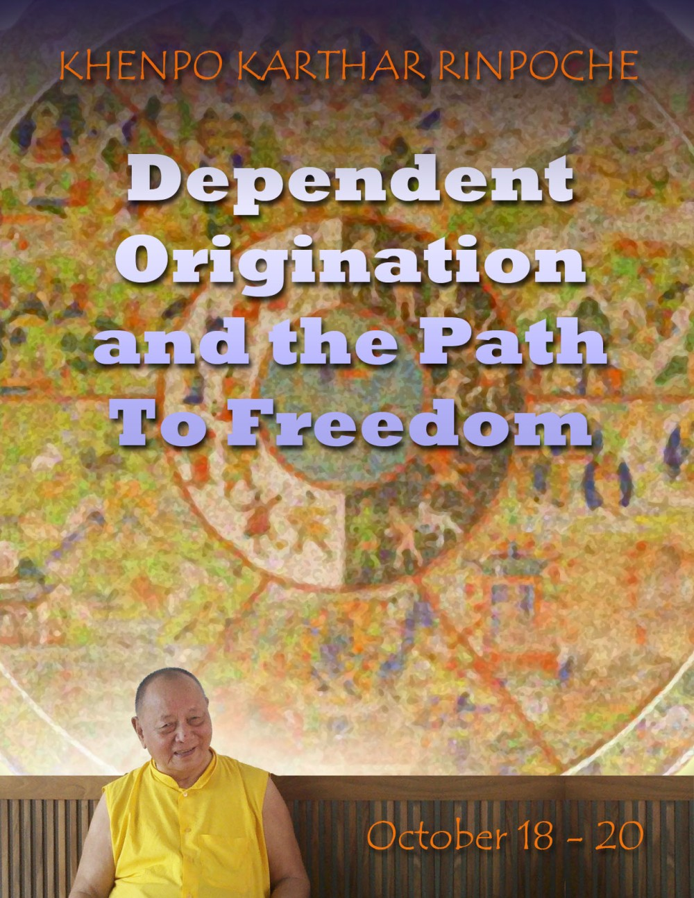 Dependent Origination & The Path to Freedom  copy
